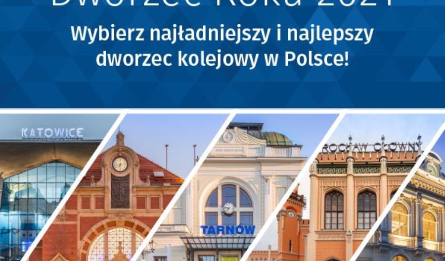 Rusza IV edycja konkursu Dworzec Roku